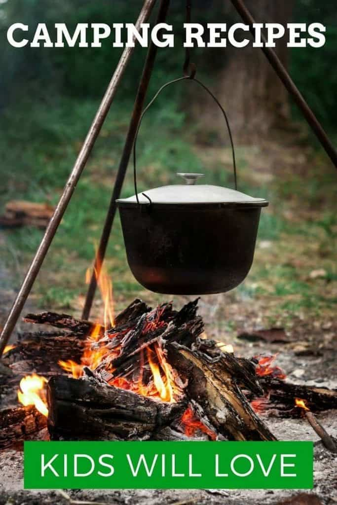 black pot hanging over campfire recipes for camping