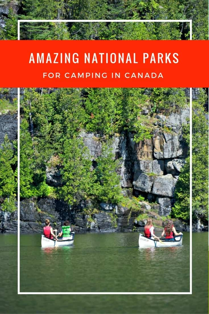 There's no better way to discover Canada than by visiting and staying in its National Parks. And there are some amazing national parks for camping across this great land! Here are just five great Canadian national parks for camping with the family. #camping #canada #nationalparks #parkscanada #familytravel